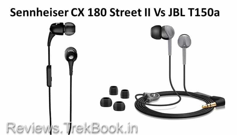 Sennheiser CX 180 Street II Vs JBL T150a Ear Headphone Comparison