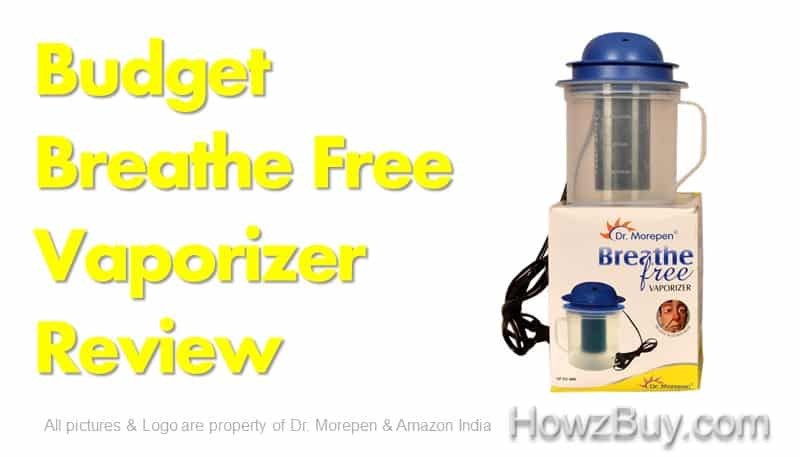 Dr Morepen Breathe Free Vaporizer Review