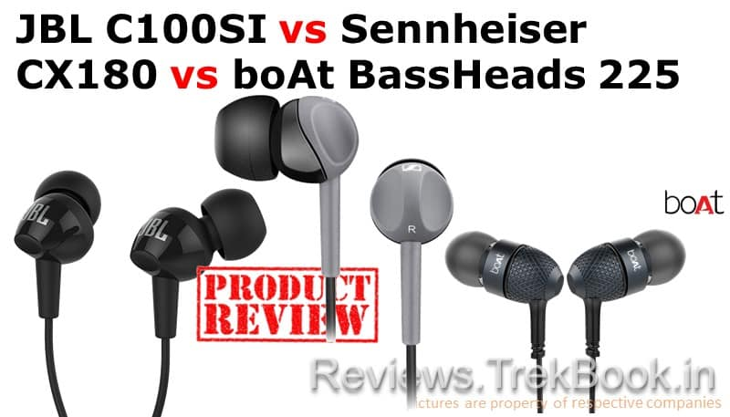 JBL C100SI vs Sennheiser CX180 vs boAt BassHeads 225 Review In-Ear Headphones