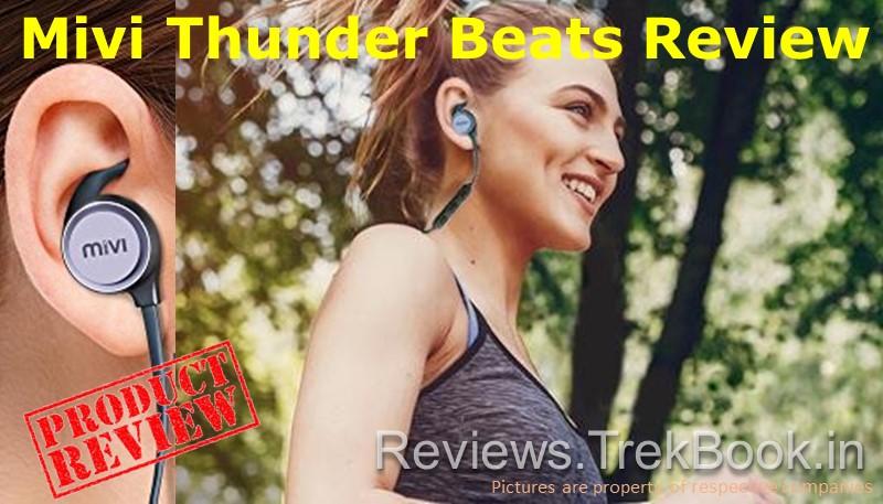 Mivi Thunder Beats Review