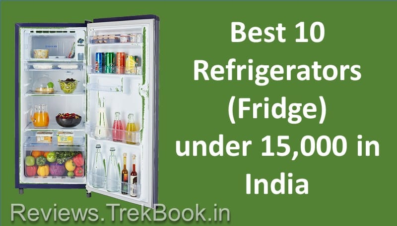 Best Refrigerator Fridge in India under 15000 [2018]