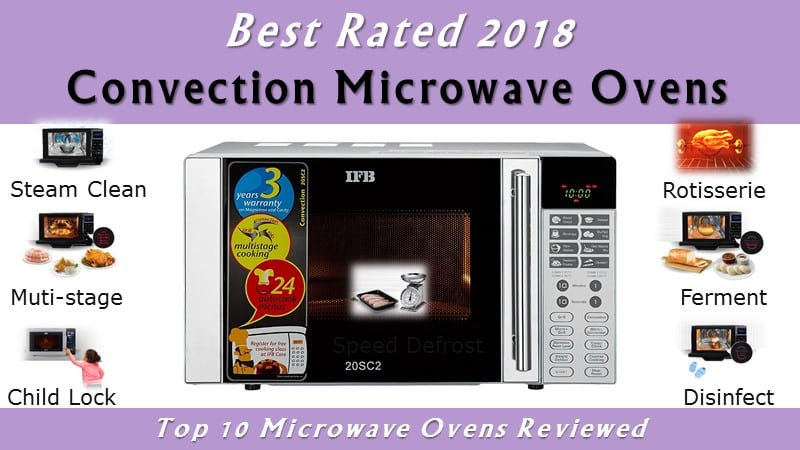 Top 10 Best Convection Microwave Ovens in India for 2018
