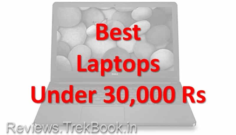 Best Laptop Under 30000 in India 2018 | Top 5 Laptop 2018 Under 30000