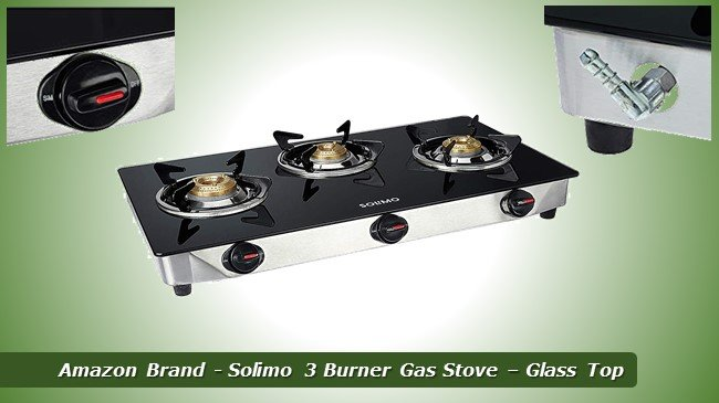 Amazon Brand - Solimo 3 Burner Gas Stove – Glass Top Review