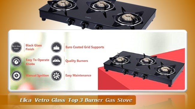Elica Vetro Glass Top 3 Burner Gas Stove review