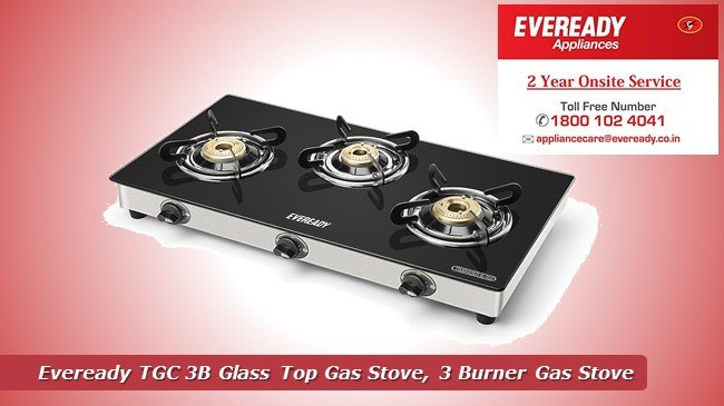 Eveready TGC 3B Glass Top Gas Stove, 3 Burner Gas Stove Review