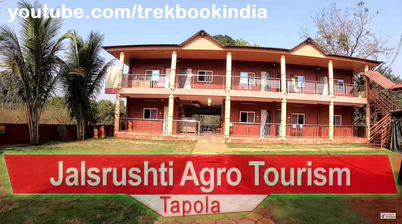Jalsrushti Agro Tourism, Tapola, Mahabaleshwar resort outside view